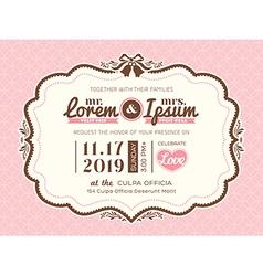 Vintage frame wedding invitation card template vector image vector image