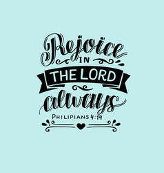 hand lettering with bible verse rejoice in the vector image