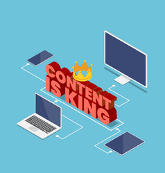 isometric content is king text with crown vector image