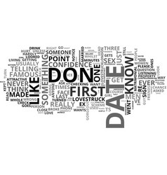 What not to do on a first date text word cloud vector