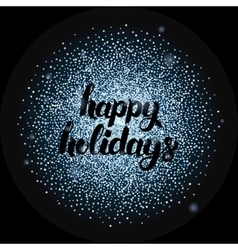 Happy Holidays Lettering over Silver vector