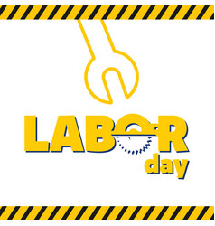 labor day yellow wrench white background im vector image