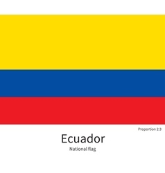 National flag of Ecuador with correct proportions vector image
