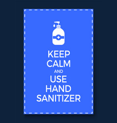 Poster logo icon keep calm and use hand sanitizer vector