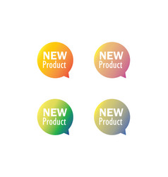new product label tag bubble set vector image