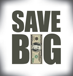 Save Big One Hundred vector