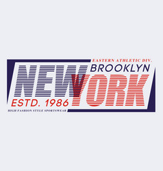 typography design new york brooklyn for t-shirt vector image
