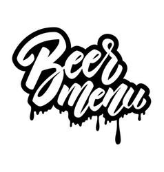 beer menu lettering phrase on white background vector image