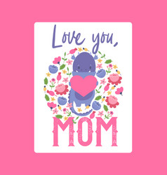 i love you mom from dinosaur childish vector image