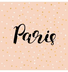 Paris Brush lettering vector