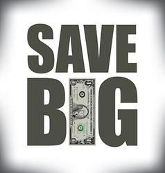 Save Big One vector