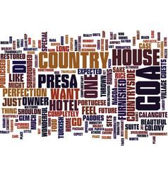 The presa di goa country house hotel text vector