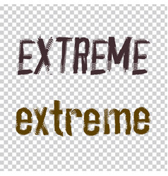 Extreme lettering image vector