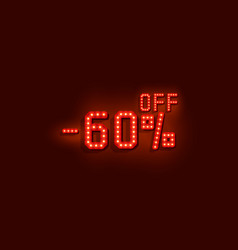 neon 60 sale off text banner night sign vector image