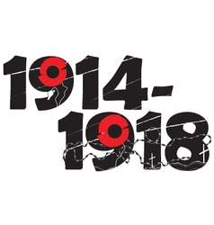 World War I commemorative symbol with dates and po vector image