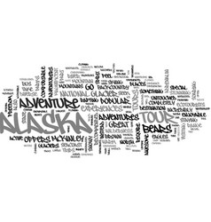 Alaska adventure text word cloud concept vector