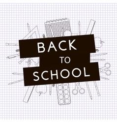 Back to School with school supplies vector
