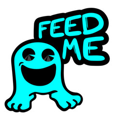 Feed me message vector