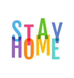 Stay home on white background vector