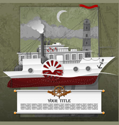 Steamship in the card with steampunk elements vector