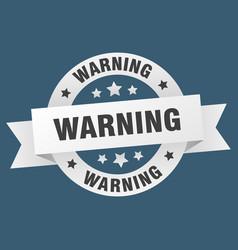 warning ribbon warning round white sign warning vector image