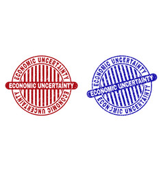 Grunge economic uncertainty textured round stamp vector