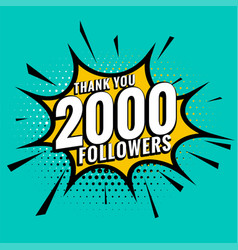 2000 social media followers in comic style vector