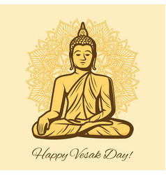 happy vesak day holiday buddha in meditation vector image