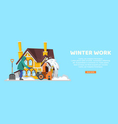 inscription winter work blue banner snow removal vector image