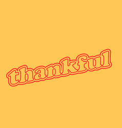 Thankful vintage style vector