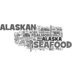 alaskan seafood for the soul text word cloud vector image