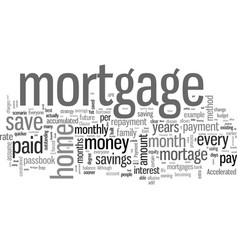 How to save thousands dollars on your mortgage vector