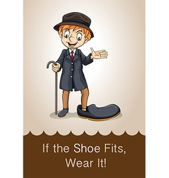If the shoe fits wear it vector image