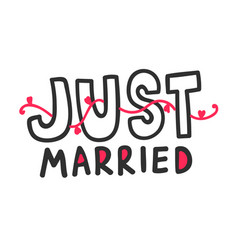 Just married outline hand written lettering with vector