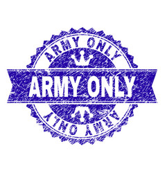 Scratched textured army only stamp seal with vector