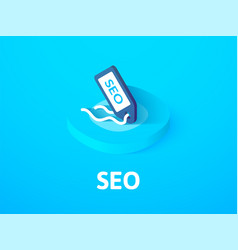 Seo - search engine optimization isometric icon vector