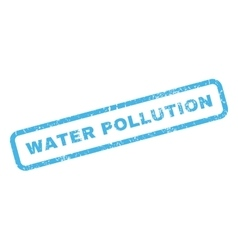 Water Pollution Rubber Stamp vector image