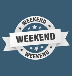weekend ribbon weekend round white sign weekend vector image