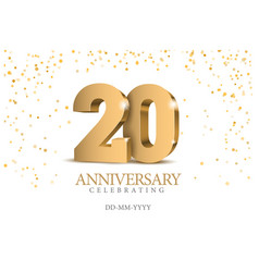 Anniversary 20 gold 3d numbers vector