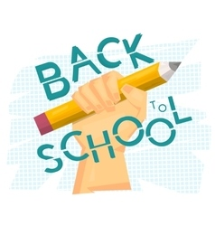 Back to school concept Hand holding big pencil vector
