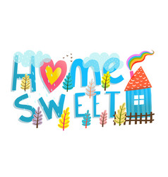 Cartoon kids sign home sweet home vector