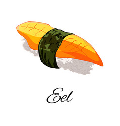 Eel sushi with nori isolated vector