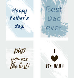 Fathers day greeting card with grunge brushed vector