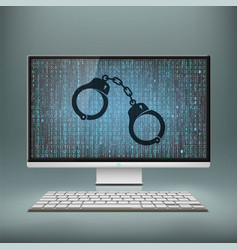handcuffs on the monitor screen cyber crime vector image