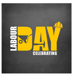 Happy labor day simple typography on a grey vector