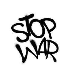 Sprayed stop war font graffiti with overspray in vector