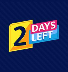 2 days left countdown banner vector