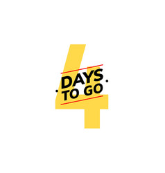 4 days to go last countdown icon four days go vector