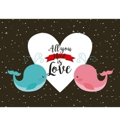 all you need is love card vector image