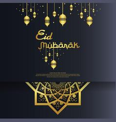 eid al adha or fitr mubarak islamic greeting card vector image